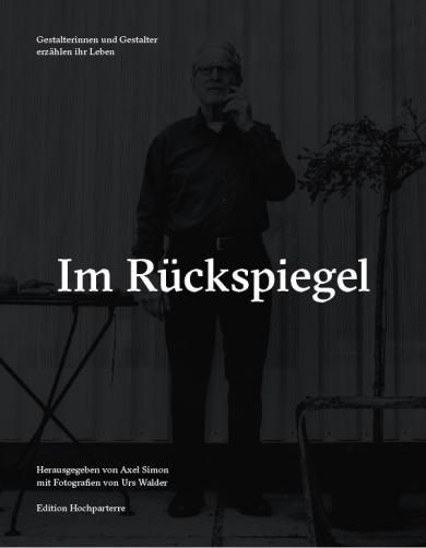 Urs Walder: Im Rückspiegel