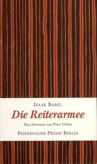 Isaak Babel, Hussel, Horst, Horst Hussel, Peter Urban: Die Reiterarmee