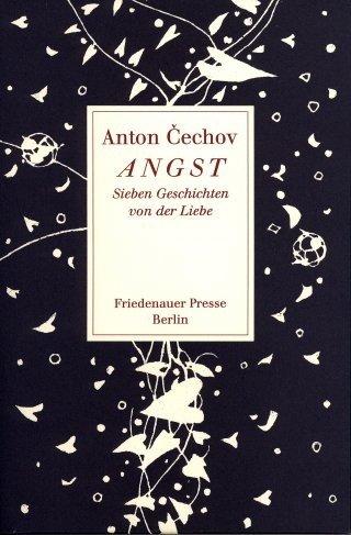 Anton Cechov: Angst