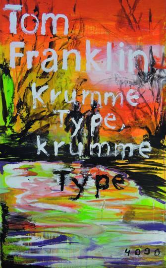 Tom Franklin, Frank Nowatzki: Krumme Type, krumme Type