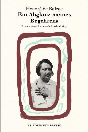 Honore de Balzac, Nadine Goepfert, Brigitte van Kann: Ein Abglanz meines Begehrens