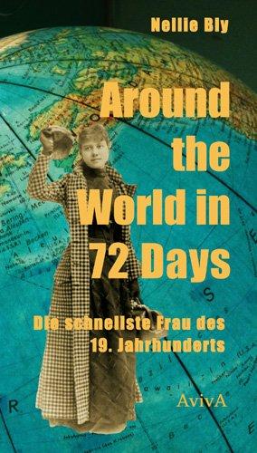 Nellie Bly, Martin Wagner: Around the World in 72 Days