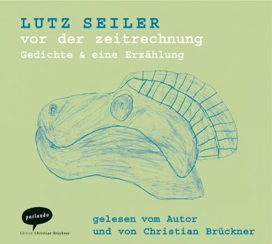 Lutz Seiler: vor der zeitrechnung