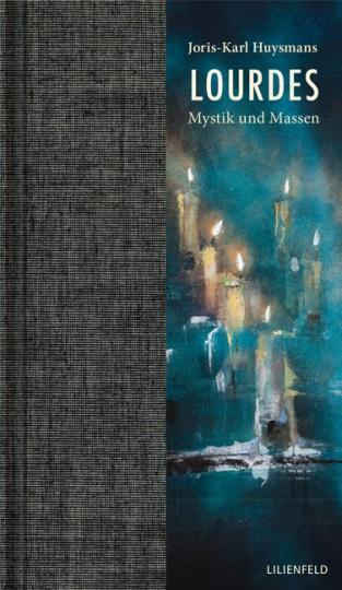 Joris-Karl Huysmans: Lourdes