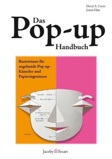David A. Carter, James Diaz: Das Pop-up-Handbuch
