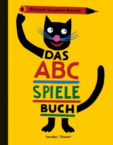 R Susanne Berner, Rotraut Susanne Berner, Berner, Rotraut Susanne: Das ABC-Spielebuch
