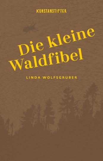 Linda Wolfsgruber: Die kleine Waldfibel
