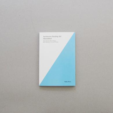 Björn Martenson, Leonard Wertgen, Marius Helten, Niklas Fanelsa: Architecture Reading Aid Ahmedabad