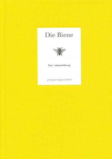 Kerstin Eitner, Katja Morgenthaler: Die Biene - Eine Liebeserklärung