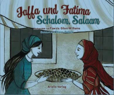 Chiara Federle: Jaffa und Fatima - Schalom, Salām