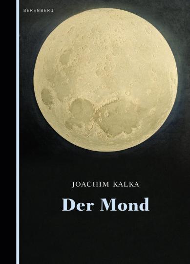 Joachim Kalka: Der Mond