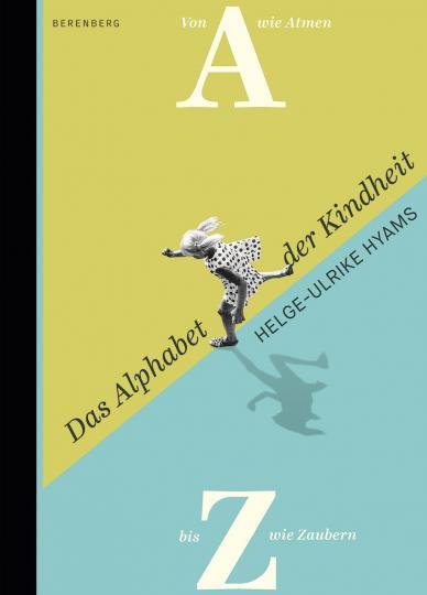 Helge-Ulrike Hyams: Das Alphabet der Kindheit