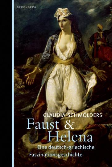 Claudia Schmölders: Faust & Helena