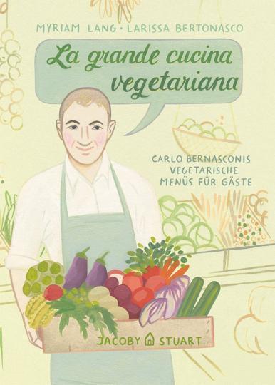 Myriam Lang, Larissa Bertonasco: La grande cucina vegetariana