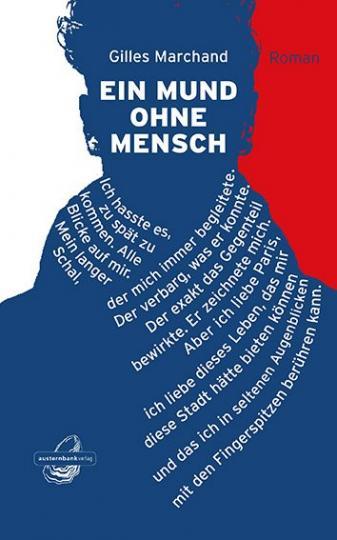 Gilles Marchand: Ein Mund ohne Mensch