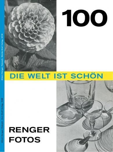 Albert Renger-Patzsch: Die Welt ist schön