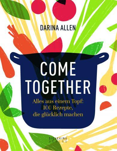 Darina Allen: Come Together