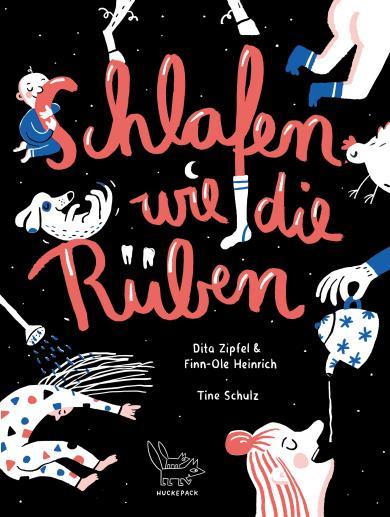 Finn-Ole Heinrich, Dita Zipfel, Tine Schulz: Schlafen wie die Rüben