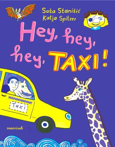 Sasa Stanisic, Katja Spitzer: Hey, hey, hey, Taxi!