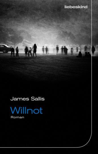James Sallis: Willnot