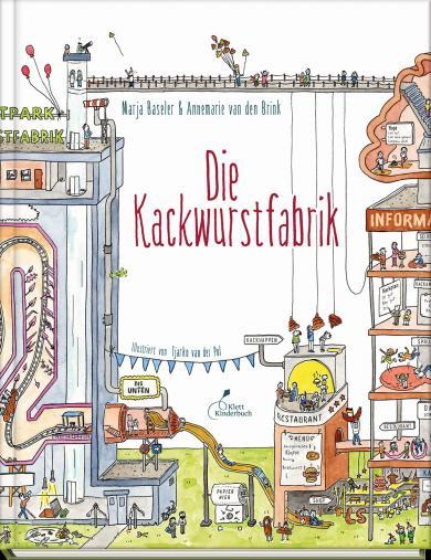 Marja Baseler, Annemarie van den Brink, Tjarko van der Pol: Die Kackwurstfabrik