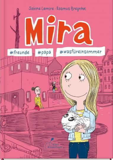 Sabine Lemire, Rasmus Bregnhøi: Mira - #freunde #papa #wasfüreinsommer