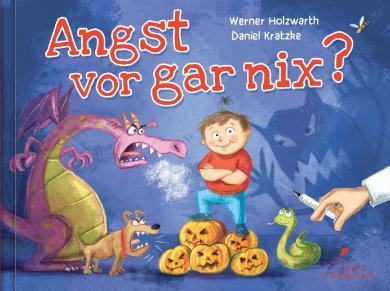 Werner Holzwarth, Daniel Kratzke: Angst vor gar nix?
