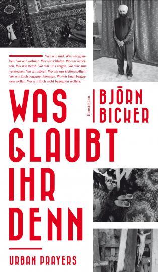 Björn Bicker: Was glaubt ihr denn