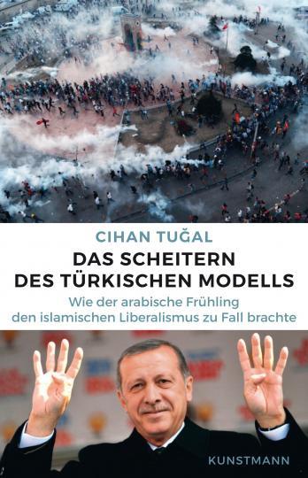 Cihan Tugal: Das Scheitern des türkischen Modells