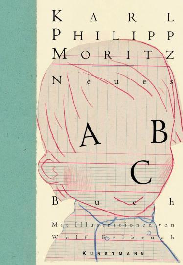 Karl Philipp Moritz, Erlbruch, Wolf: Neues ABC-Buch