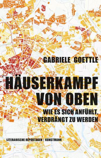Gabriele Goettle: Häuserkampf von oben