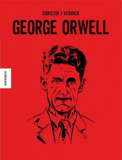 Pierre Christin, Sébastien Verdier: George Orwell