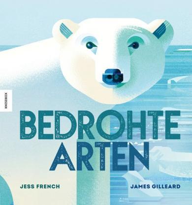 Jess French, James Gilleard: Bedrohte Arten