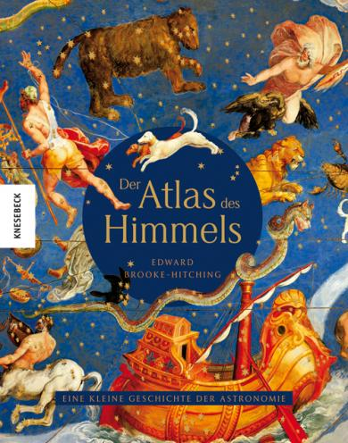 Edward Brooke-Hitching: Der Atlas des Himmels