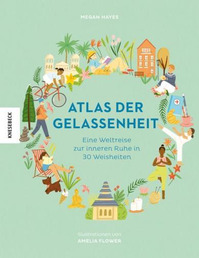 Megan Hayes, Amelia Flower: Atlas der Gelassenheit