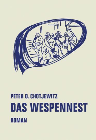 Peter O. Chotjewitz, Chotjewitz, Peter O., Cordula Güdemann: Das Wespennest