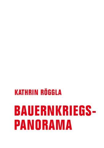 Röggla Kathrin: Bauernkriegspanorama