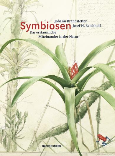 Brandstetter, Johann, Josef H. Reichholf: Symbiosen