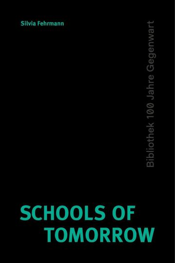 Silvia Fehrmann: Schools of Tomorrow