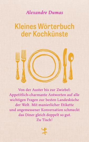 Alexandre Dumas: Kleines Wörterbuch der Kochkünste