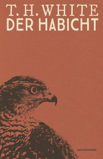 Terence Hanbury White, Judith Schalansky: Der Habicht