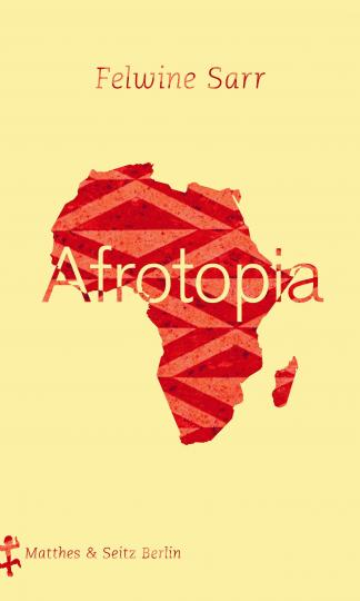 Felwine Sarr: Afrotopia
