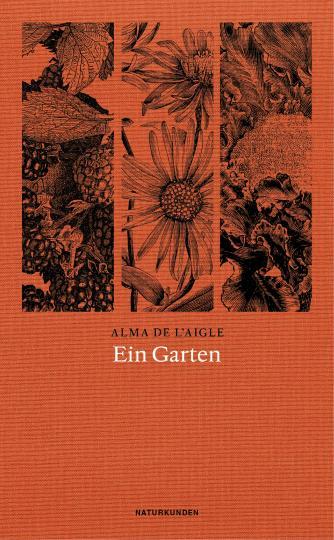 Alma de l'Aigle, Judith Schalansky: Ein Garten