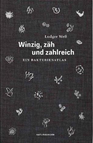 Ludger Weß, Falk Nordmann: Winzig, zäh und zahlreich