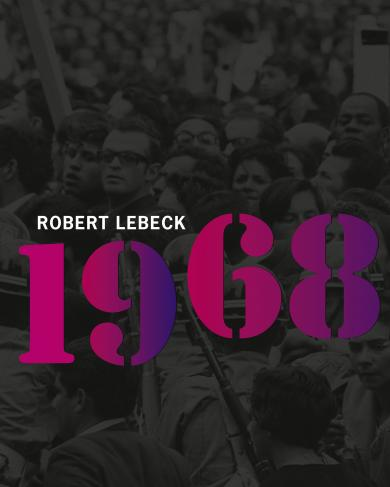 Robert Lebeck: 1968