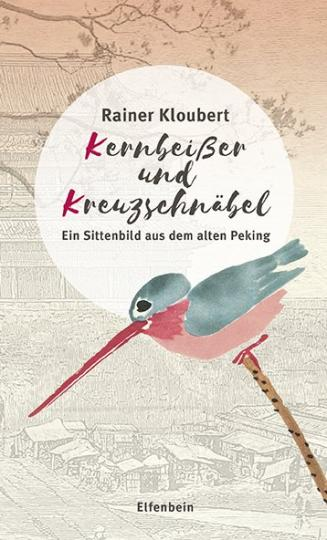 Rainer Kloubert: Kernbeißer und Kreuzschnäbel