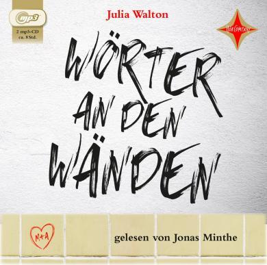 Julia Walton: Wörter an den Wänden