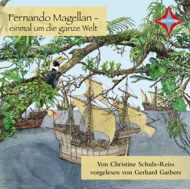 Christine Schulz-Reiss: Fernando Magellan