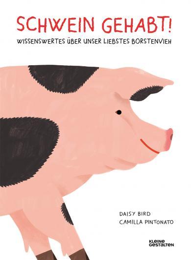 Daisy Bird, Camilla Pintonato: Schwein gehabt!