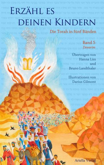 Bruno Landthaler, Hanna Liss, Darius Gilmont: Erzähl es deinen Kindern-Die Torah in Fünf Bänden